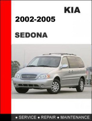 2002-2005 KIA Sedona Factory Service Repair Manual